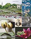Water Lilies: and Bory Latour-Marliac, the Genius Behind Monet's Water Lilies