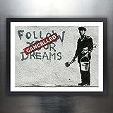 "Banksy Graffiti Art Posters - Handmade Giclée Gallery Print Unframed (18x24"") (Banksy Follow Your Dreams Cancelled)"