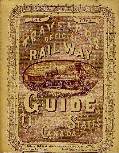 travelers-official-railway-guide-of-the-united-states-and-canada-june-1868-100th-anniversary-facsimi