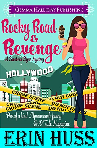 Rocky Road & Revenge (Cambria Clyne Mysteries Book 2) by [Huss, Erin]