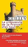 Le crépuscule de la France d'en haut (Champs actuel) (French Edition)