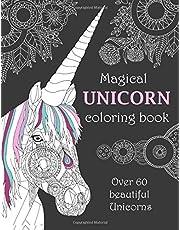 Magical Unicorn coloring book: Over 60 beautiful Unicorns