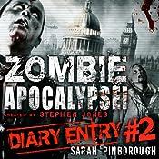 Zombie Apocalypse Diary Entry #2   Sarah Pinborough