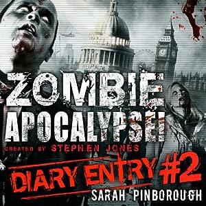Zombie Apocalypse Diary Entry #2 Audiobook