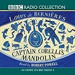 Captain Corelli's Mandolin (Radio 4 Reading) | Louis De Bernieres