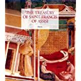 The Treasury of Saint Francis of Assisi: Masterpieces from the Museo Della Basilica of San Francesca by N. Y.) Metropolitan Museum of Art (New York (2000-01-02)
