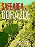 Front cover for the book Safe Area Gorazde : the War in Eastern Bosnia 1992-95 by Joe Sacco
