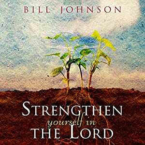 Strengthen Yourself in the Lord Hörbuch