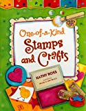 One-of-a-Kind Stamps and Crafts, Kathy Ross, 1580138853