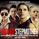 Wicked Stepmother | Michael McDowell,Dennis Schuetz,Axel Young