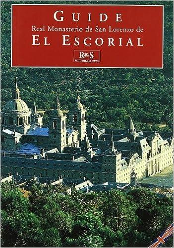 Descargar Libros Gratis Español Real Monasterio De San Lorenzo De El Escorial It Epub