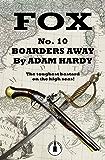 Boarders Away (Fox Book 10)