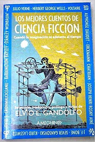 MEJORES CUENTOS CIENCIA FICCION AMEGHIN: Amazon.es: Elvio ...