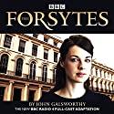 The Forsytes Radio/TV Program by John Galsworthy Narrated by  full cast, Jessica Raine, Joseph Millson