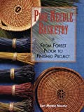 Pine Needle Basketry, Judy Mallow, 1600596037