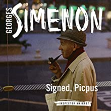 Signed, Picpus: Inspector Maigret, Book 23 Audiobook by Georges Simenon, David Coward Narrated by Gareth Armstrong