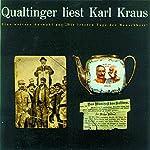 Qualtinger liest Karl Kraus. Eine Auswahl | Karl Kraus