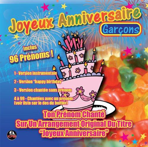 Cd Joyeux Anniversaire 96 Prenoms Garcons Multi Artistes Amazon Fr Musique