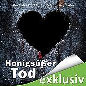 Honigsüßer Tod (Hubertus Hummel 7) | Alexander Rieckhoff, Stefan Ummenhofer
