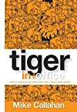 img - for Tiger in the Office: How to Capitalize on Opportunity and Launch Your Career book / textbook / text book