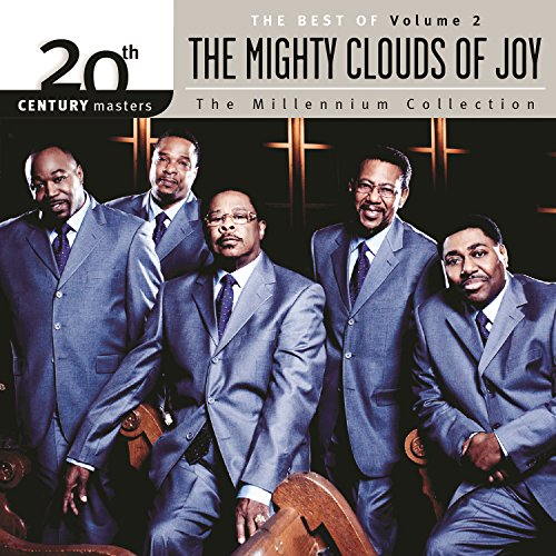 20th Century Masters - The Millenium Collection: The Best Of The Mighty Clouds Of Joy (Vol. 2) (The Best Of The Mighty Clouds Of Joy)