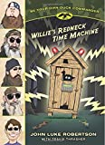 Willie's Redneck Time Machine, John Luke Robertson, 1414398131