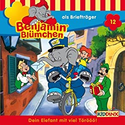 Benjamin als Briefträger (Benjamin Blümchen 12)