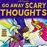 Children's Books:  Go Away Scary Thoughts! Ebook with audio: How to feel safe and have a good night sleep for kids (Great Bedtime reading for children ... stories collection 1) (English Edition)
