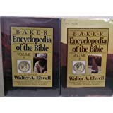 Baker Encyclopedia of the Bible, Volumes 1 and 2