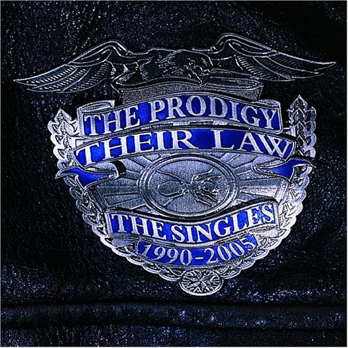 The Prodigy - Their Law - The Singles 1990-2005 ()