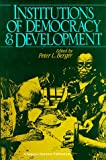 img - for Institutions of Democracy & Development (A Sequoia Seminar) book / textbook / text book