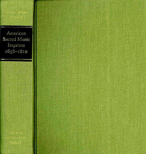 American Sacred Music Imprints, 1698-1810: A Bibliography