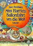 img - for MISS HARRIET BALLONFAHRT UM DIE WELT. book / textbook / text book