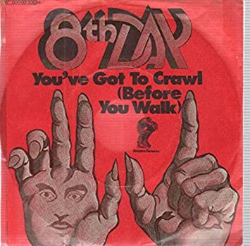 8th Day, The - 8th Day, The - You've Got To Crawl (Before You Walk) / It's  Instrumental To Be Free - Invictus - 1C 006-92 936 M - Amazon.com Music