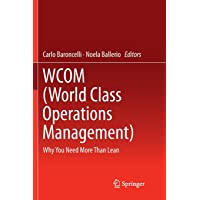 WCOM (World Class Operations Management): Why You Need More Than Lean