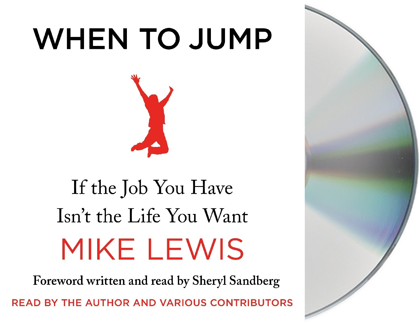When To Jump If The Job You Have Isnt The Life You Want Mike