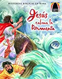 Jesus Calma La Tormenta (Jesus Calms the Storm) (Spanish Arch Books) (Spanish Edition)