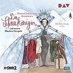 Die Schneekönigin und weitere Märchen-Hörspiele | Hans Christian Andersen
