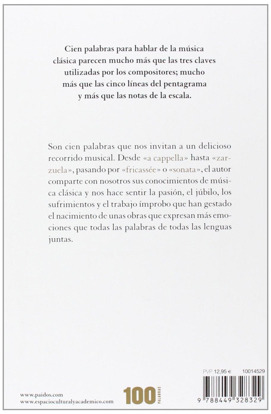 La música clásica en 100 palabras (Spanish Edition)