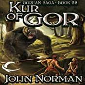 Kur of Gor: Gorean Saga, Book 28 | John Norman