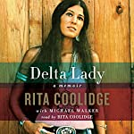 Delta Lady: A Memoir | Rita Coolidge