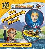 Fireman Sam: The Pontypandy Flood (10 Minute Tales)