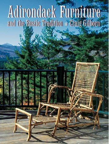 Adirondack Furniture and the Rustic (Adirondack Mountains New York Art)