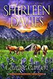Courage Canyon (Redemption Mountain Historical Western Romance Book 8)