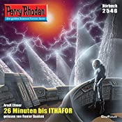 26 Minuten bis Ithafor (Perry Rhodan 2546) | Arndt Ellmer