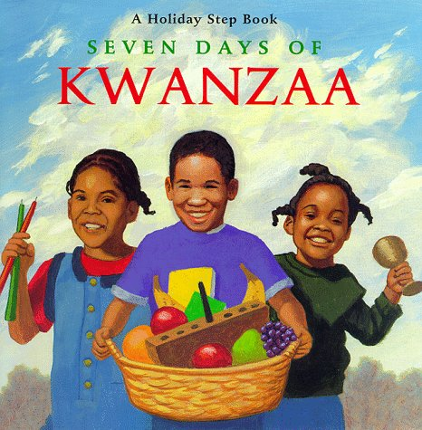 The Seven Days of Kwanzaa (Holiday Step Book)
