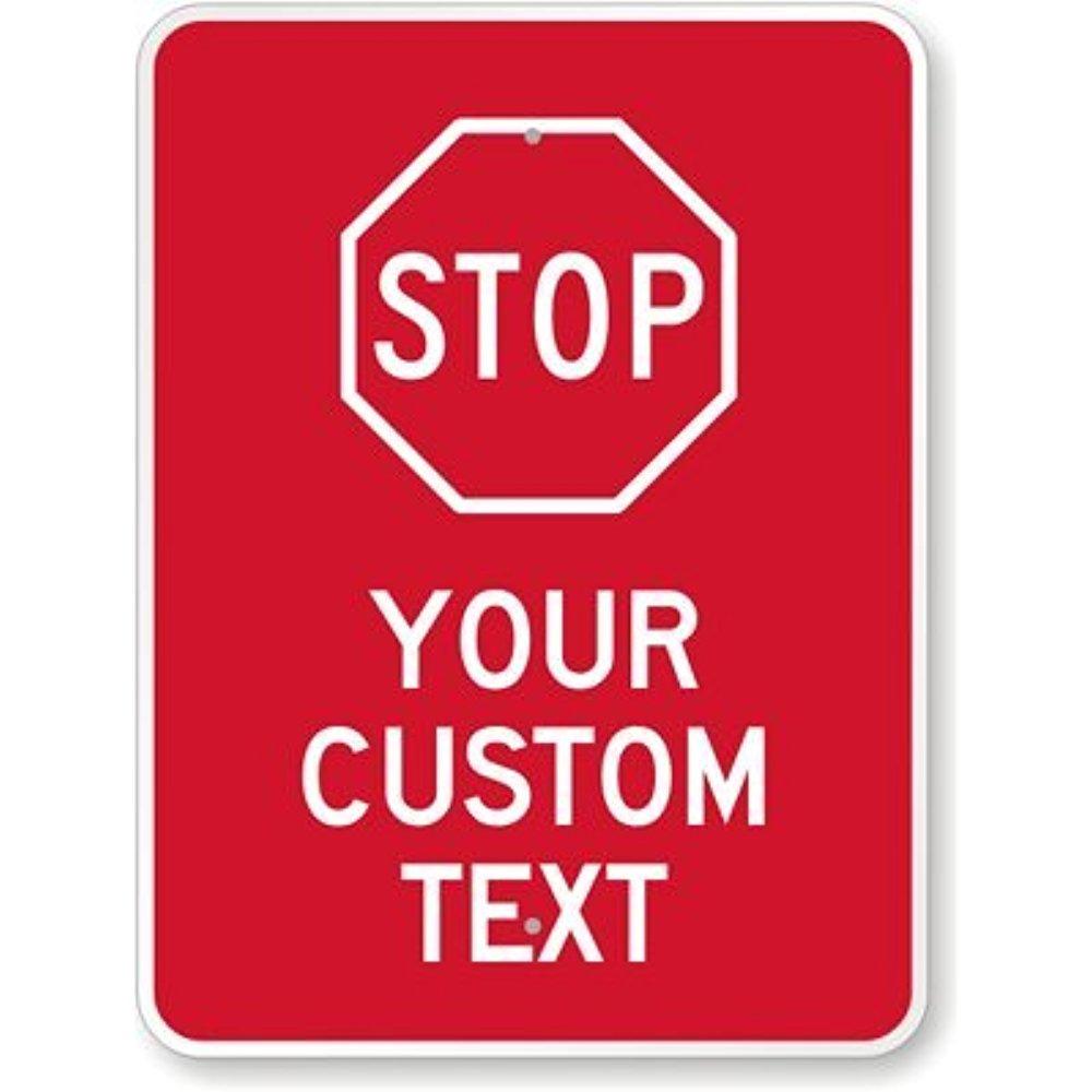 STOP [símbolo] [texto personalizado] cartel, 30,48 cm x 45 ...