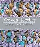 Woven Textiles: A Designer's Guide