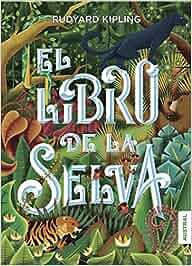 El Libro de la Selva (Austral Intrépida): Amazon.es