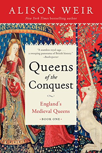 Queens of the Conquest: England's Medieval Queens Book One (Best Medieval Castles In Europe)
